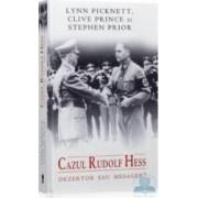 Cazul Rudolf Hess dezertor sau mesager - Lynn Picknett