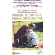 Primul duhovnic prima spovedanie - Andrei Gaitanaru Marius Vasileanu