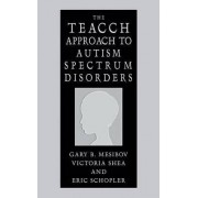 The Teacch Approach to Autism Spectrum Disorders by Gary B. Mesibov