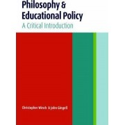 Philosophy and Educational Policy by Christopher Winch