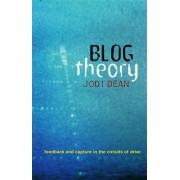 Blog Theory by Jodi Dean