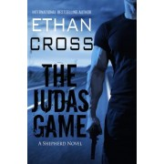 The Judas Game: A Shepherd Thriller