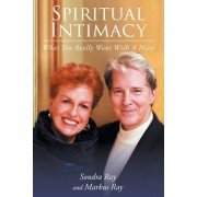 Spiritual Intimacy-What You Really Want with a Mate