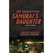 Samurai's Daughter by Sujata Massey