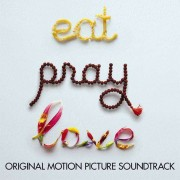 Artisti Diversi - Eat, Pray, Love (0602527506661) (1 CD)