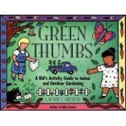 Green Thumbs by Laurie M. Carlson