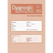 Diagnostic Spelling Tests: Test 3, Form B Pk10 by Mary Crumpler