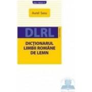 Dictionarul limbii romane de lemn - Aurel Sasu