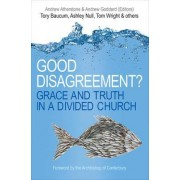 Good Disagreement? by Andrew Atherstone