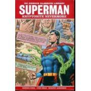 DC Library: Superman Kryptonite Nevermore by Dennis O'Neil