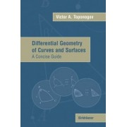Differential Geometry of Curves and Surfaces by Victor A. Toponogov