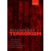 Psychology of Terrorism by Bruce Bongar