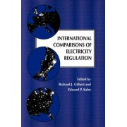 International Comparisons of Electricity Regulation by Richard J. Gilbert