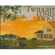 Twilight Comes Twice by Ralph J. Fletcher