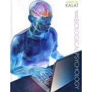 Biological Psychology by James W. Kalat