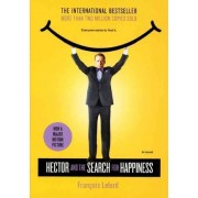 Hector and the Search for Happiness (Movie Tie-In Edition) by Francois Lelord