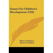 Games for Children's Development (1918) by Hilda A Wrightson