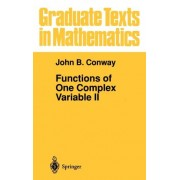 Functions of One Complex Variable: Pt. 2 by John B. Conway