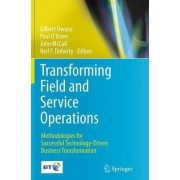 Transforming Field and Service Operations by Gilbert Owusu
