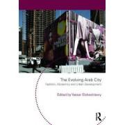 The Evolving Arab City by Yasser Elsheshtawy