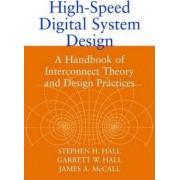 High-speed Digital System Design by Stephen H. Hall