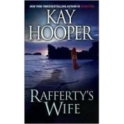 Rafferty's Wife by Kay Hooper