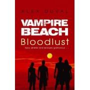Vampire Beach: Bloodlust by Alex Duval