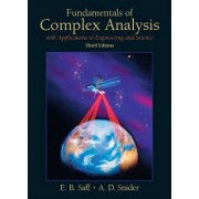 Fundamentals of Complex Analysis with Applications to Engineering, Science, and Mathematics by Edward B. Saff