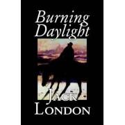 Burning Daylight by Jack London, Fiction, Classics by Jack London