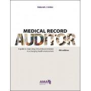 Medical Record Auditor by Deborah J. Grider