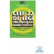 Cele 22 de legi imuabile ale marketingului - Al Ries and Jack Trout