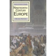 Nineteenth Century Europe by Michael Rapport