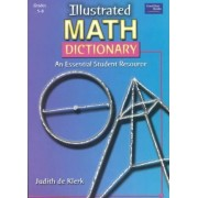 Illustrated Math Dictionary by Judith de Klerk
