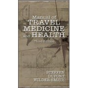 Manual of Travel Medicine and Health by Annalies Wilder-Smith