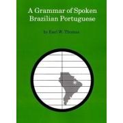 A Grammar of Spoken Brazilian Portuguese by Earl W. Thomas