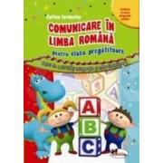 Comunicare in limba romana cls pregatitoare - Celina Iordache