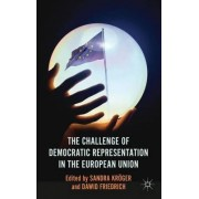 The Challenge of Democratic Representation in the European Union by Sandra Kr
