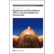 Biophysical and Physiological Effects of Solar Radiation on Human Skin by Paolo U. Giacomoni