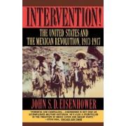 Intervention! by John S. D. Eisenhower