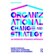 Organizational Change and Strategy: An Interlevel Dynamics Approach