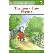The Teeny-Tiny Woman by Harriet Ziefert