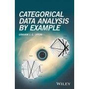 Categorical Data Analysis by Example by Graham J. G. Upton