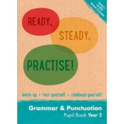 Year 5 Grammar and Punctuation Pupil Book by Keen Kite Books