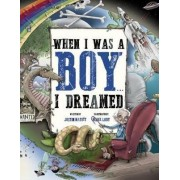 When I Was a Boy... I Dreamed by Margaret Baker
