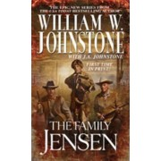 The Family Jensen #1 by William W. Johnstone