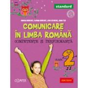 COMUNICARE IN LIMBA ROMANA. COMPETENTE SI PERFORMANTA - STANDARD. CLASA A II-A