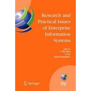 Research and Practical Issues of Enterprise Information Systems by A. Min Tjoa