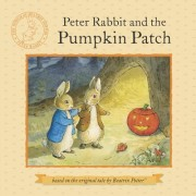 Peter Rabbit and the Pumpkin Patch by Beatrix Potter