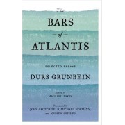 The Bars of Atlantis by Durs Gr