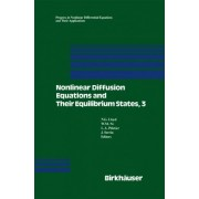 Nonlinear Diffusion Equations and Their Equilibrium States: 3 by N.G. Lloyd